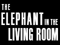 The Elephant In The Living Room A Michael Webber Film